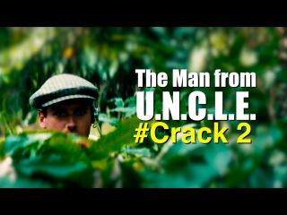 The Man from U.N.C.L.E. #Crack 2