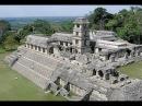 80 чудес света: Мексика: Затерянный город майя: город Паленке: Часть 9