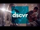 Broods - Never Gonna Change - VEVO dscvr (Live)