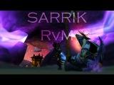 Sarrik X - RvM Duels