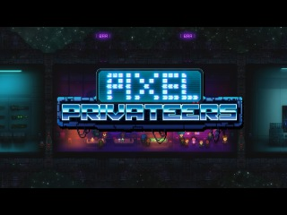 Pixel Privateers Official Trailer