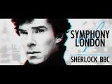 Symphony of London Sherlock BBC