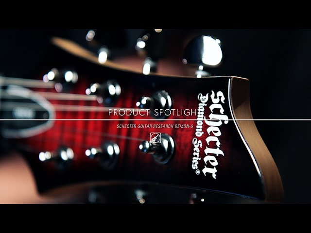 Product Spotlight - Schecter Guitar Research Demon 6