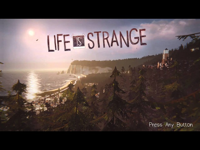Relax to 10 Minutes of the Life is Strange Main Menu