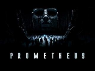 ПРОМЕТЕЙ 2012 | Прометей смотреть фильм онлайн | Прометей полная версия