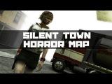 GMod horror map - Silent Town