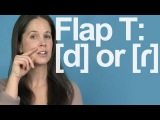 Flap T  Really a D Sound American English Pronunciation