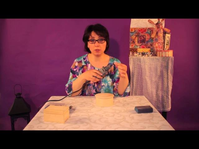 Диана Январева. Видеоурок №3. Использование мини-дрели в декупаже