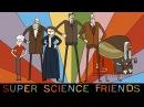 Super Science Friends Episode 1 The Phantom Premise Animation Full Episode