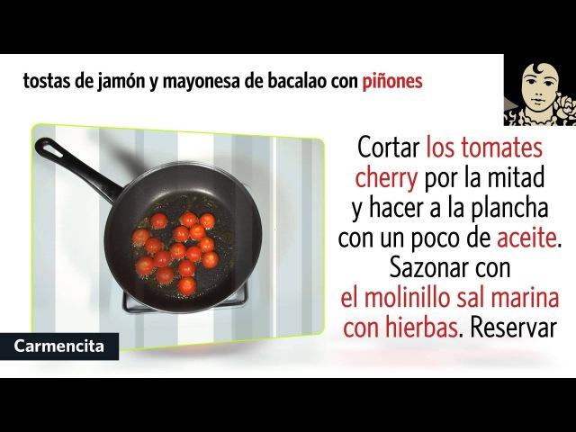 12 TOSTA DE JAMÓN Y MAYONESA DE BACALAO CON PIÑONES Castellano