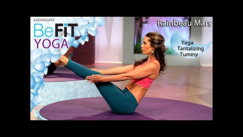 Yoga Tantalizing Tummy Workout: Rainbeau Mars- BeFit Yoga