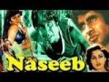 NASEEB | FULL HINDI MOVIE | SUPERHIT HINDI MOVIES I AMITABH BACHCHAN - HEMA MALINI