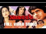 NASEEB (ALL SONGS) | NASEEB - HINDI MOVIE | SUPERHIT HINDI SONGS