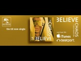 Believe Chaos ft Cece Peniston