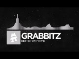 Electronic - Grabbitz - Better With Time Monstercat Release