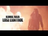 Kamal Raja - Lose Control (Индия 2013)