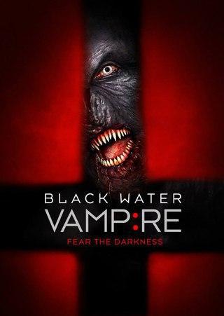Вампир чёрной воды [2015]
