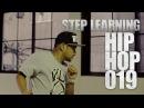 HIP HOP 019 | STEP LEARNING - Dance Tutorials