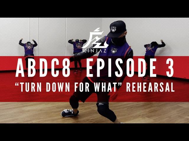 KINJAZ ABDC Episode 3 Lil' Jon Turn Down For What Rehearsal смотреть онлайн без регистрации