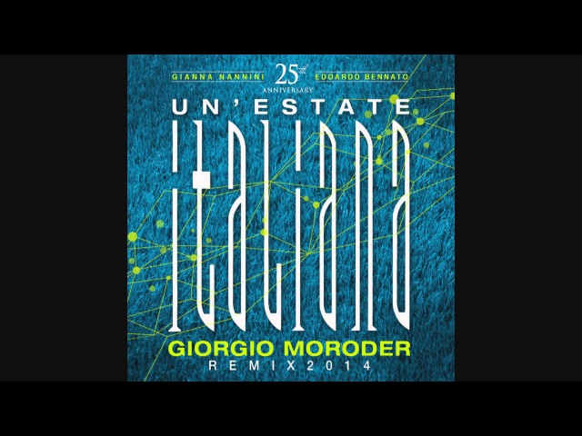 Gianna Nannini Edoardo Bennato UN'ESTATE ITALIANA Giorgio Moroder Remix 2014