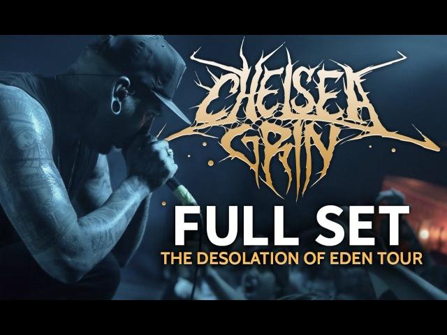 Chelsea Grin - Full Set LIVE! The Desolation Of Eden Tour
