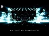 RAM &amp J.Dymond &amp K.Kiona - End Of Times (Album Mix)