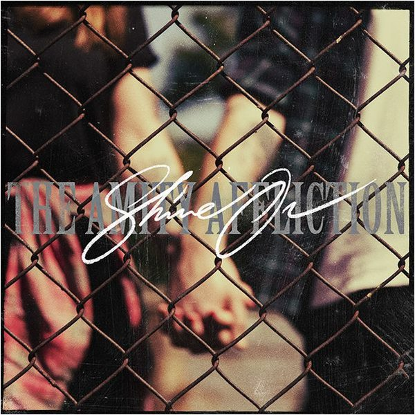 The Amity Affliction - Shine On [single] (2015)