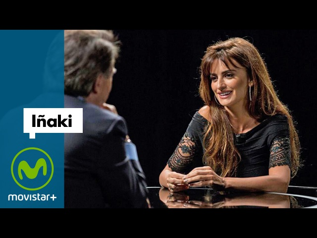 Iñaki - Entrevista a Penélope Cruz   Movistar