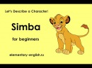 Simba (for beginners) Let's Describe a Character!