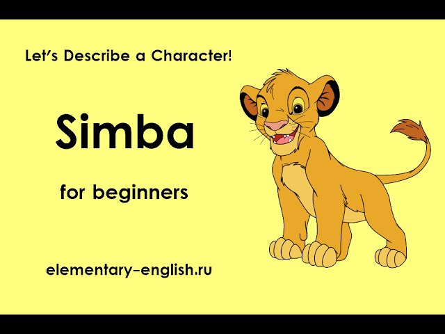 Simba for beginners Let's Describe a Character