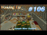 Minecraft 1.5.2 Waking Up (Coop) [Серия 106]