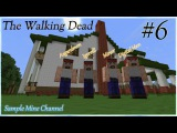 Minecraft 1.4.7 The Walking Dead (Coop) [Серия 6]