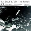 13/02 SIC! & On the Floor в театре Встреча