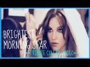 Britney Spears-Brightest Morning Star (Collab) TRIBUTE ♥♥