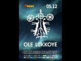 OLE LUKKOYE - 05.12.2015@Клуб ЯЩИК , Петербург