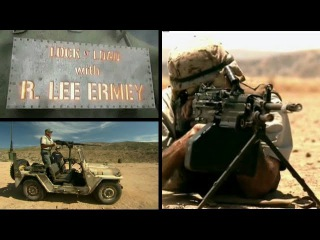Пулеметы: Часть 02 - Заряжай с Ли Эрми (History Channel)