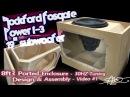 Massive Subwoofer, Massive Ported Box Build Rockford Fosgate Power T3 19 Plexi Window VIDEO 1