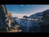 Антон Паскаль - Travel and Play 2.0