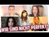WIR SIND NICHT PERFEKT! Mit Melina, Dagi, Lena &amp Kelly Missesvlog Joyce