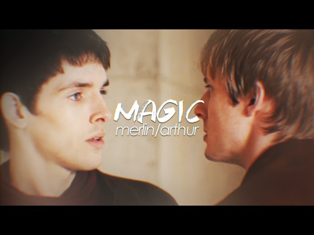 •*゚*★MAGIC★*゚*• [Merlin/Arthur]