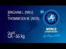 Qual. GR - 66 kg: M. THOMMESEN (NOR) df. L. BINGHAM (NRU) by TF, 10-0