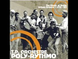 T P Orchestre Poly-Rythmo The Kings Of Benin Urban Groove 1972 - 80