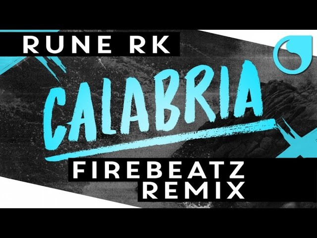 Rune RK Calabria Firebeatz Remix