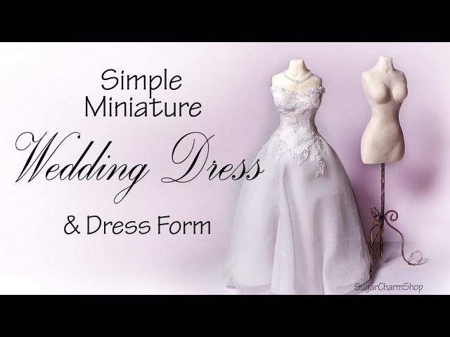Simple Miniature Wedding Dress Dress Form Tutorial - Dolls/Dollhouse