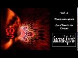Sacred Spirit - Vol 6 - Moroccan Spirit