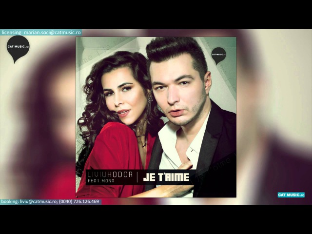 Liviu Hodor feat. Mona - Je t'aime (Official Single)