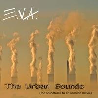E.V.A. - The Urban Sound (LP), 2010 год.