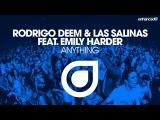 Rodrigo Deem &amp Las Salinas feat. Emily Harder - Anything (Original Mix) Available 11.03.2016
