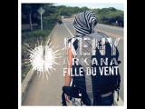 Keny Arkana - Fille Du Vent (Clip Officiel)