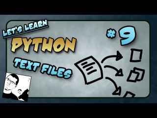 Let's Learn Python #9 - Creating Text Files
